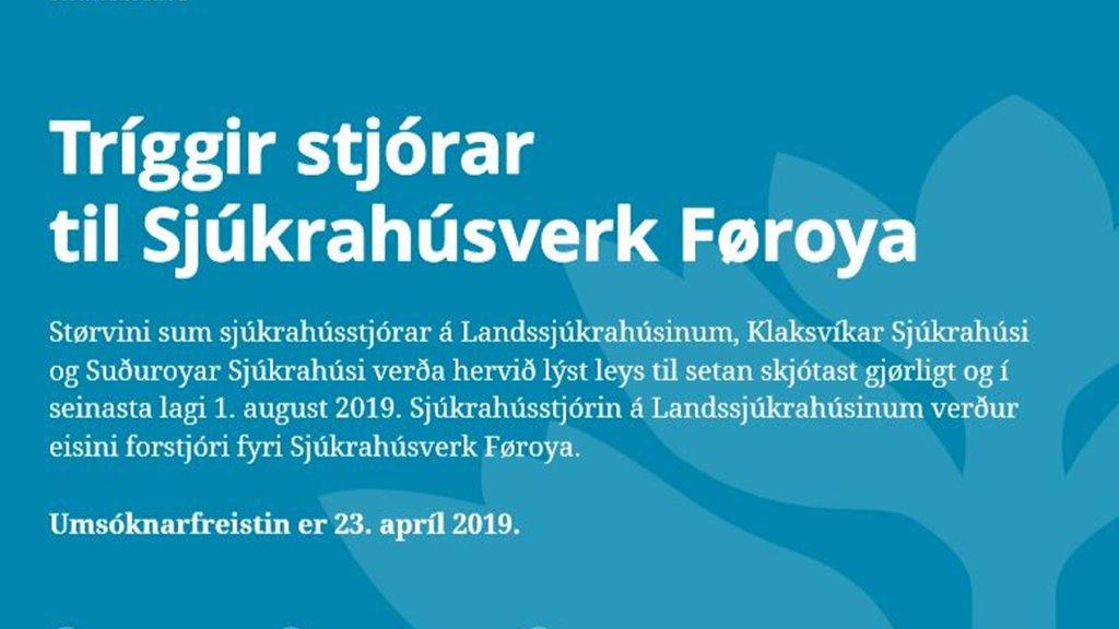 Nú verður søkt eftir trimum stjórum til Sjúkrahúsverk Føroya