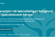 Varastjóri við læknafakligari bakgrund til Sjúkrahúsverk Føroya